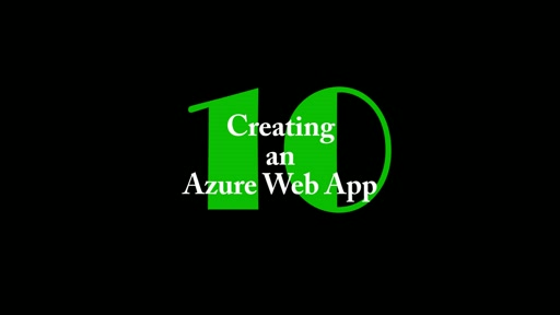10: Creating an Azure Web App