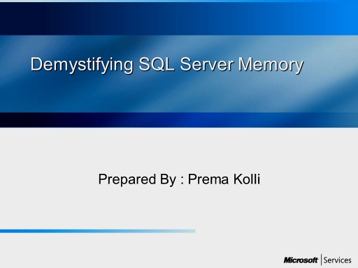 Demystifying SQL server memory concepts