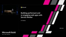 Building performant and re-engaging web apps with Service Worker