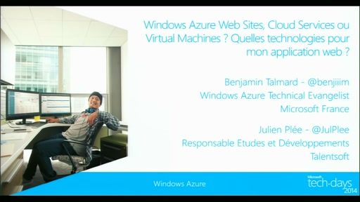Windows Azure Web Sites, Cloud Services ou Virtual Machines ? Quelles technologies pour mon application web ?