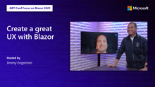 Create a great UX with Blazor