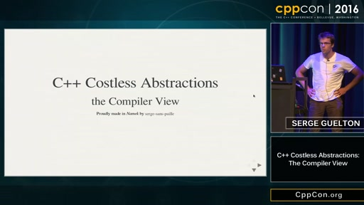 "CppCon 2016: Serge Guelton ""C++ Costless Abstractions: the compiler view"""