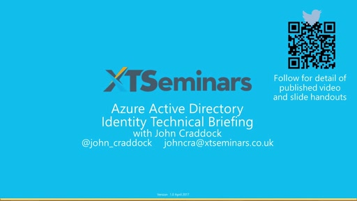 Azure Active Directory Identity Technical Briefing - Part 1 of 2