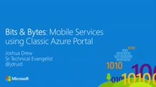 Bits and Bytes: Creating Mobile Services in Azure