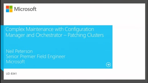 Complex Maintenance Using System Center 2012 Configuration Manager and Orchestrator: Patching a Cluster