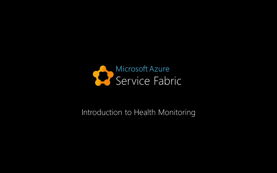 Introduction to Health Monitoring in Service Fabric