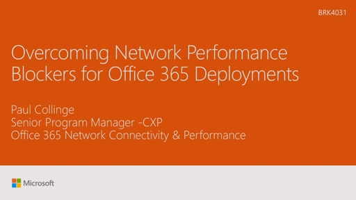Overcome network performance blockers for Office 365 Deployments
