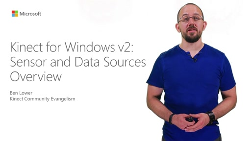 Kinect for Windows v2:  Sensor and Data Sources Overview