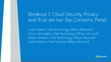 Panel Discussion: Cloud Security, Privacy and Trust