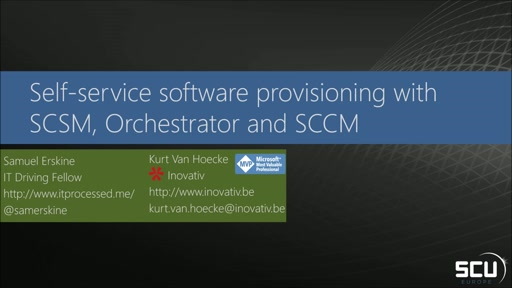 Self-service software provisioning with SCSM, SCORCH and SCCM