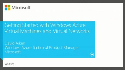 Getting Started with Windows Azure Virtual Machines and Virtual Networks