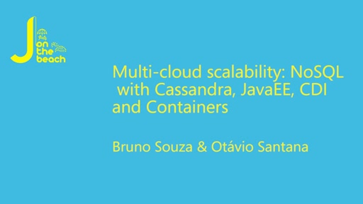 Multi-cloud scalability: NoSQL with Cassandra, JavaEE, CDI, and Containers