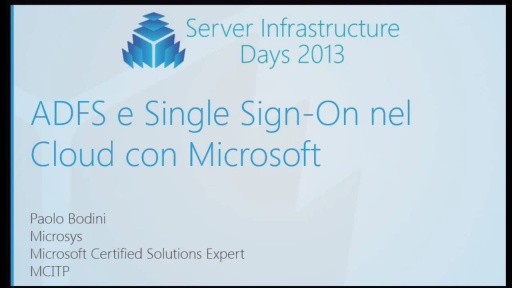WS06 - ADFS e Single Sign-On nel Cloud con Microsoft