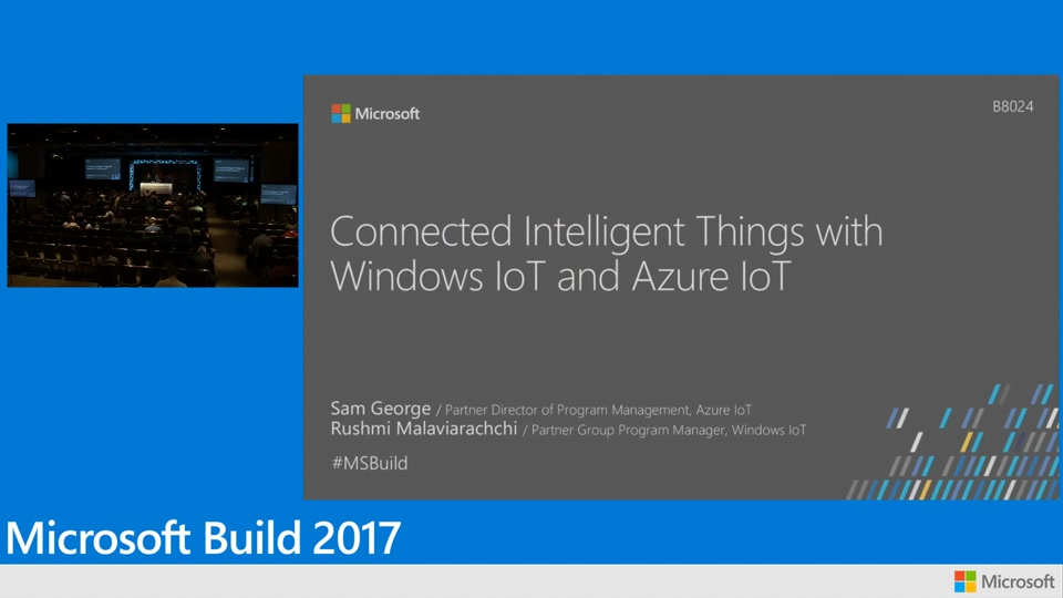 Connected intelligent things with Windows IoT Core and Azure IoT