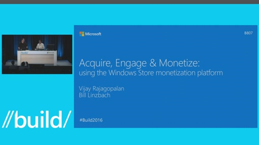 Acquire, Engage & Monetize: Using the Windows Smart Monetization Platform