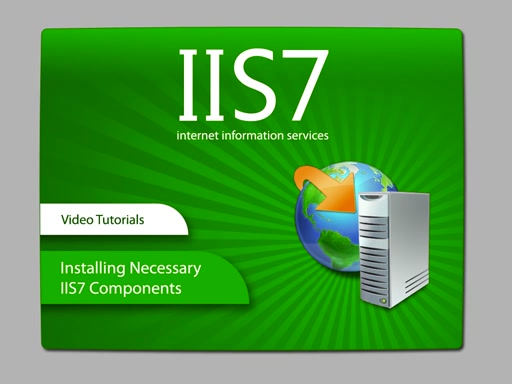 Installing Necessary IIS 7.0 Components on Windows Vista