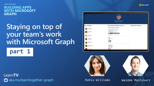 Staying on top of your team's work with Microsoft Graph (Part 1)