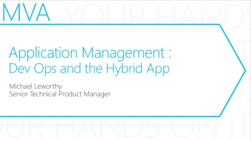 MVA: Transform the Datacenter Immersion: Module 7 - Application Management - DevOps and the Hybrid App
