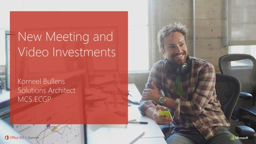 Skype for Business: New Meeting and Video Investments