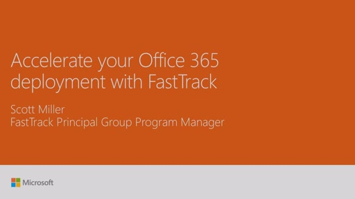 Accelerate your Office 365 deployment with FastTrack