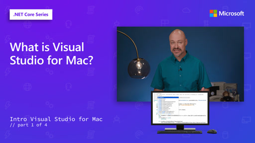 What is Visual Studio for Mac? [1 of 4]