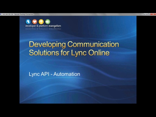 Session 9 - Part 3 - Lync API Automation with Lync Online