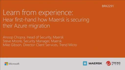 Learn from experience: Hear first-hand how Maersk is securing their Azure migration