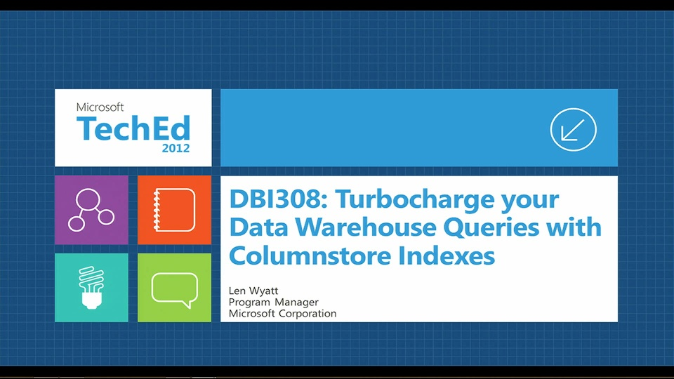 Turbocharge Your Data Warehouse Queries with Columnstore Indexes