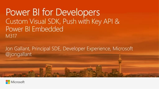 Power BI for Developers - An Introduction to the API, the new Custom Visual SDK and Power BI Embedded