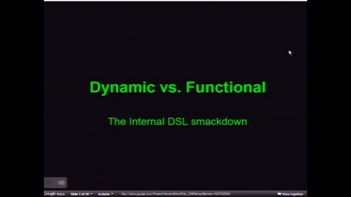 Functional vs. Dynamic DSLs: The Smackdown