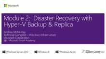 (Module 2) Disaster Recovery in the Cloud with Hyper-V Backup and Replica
