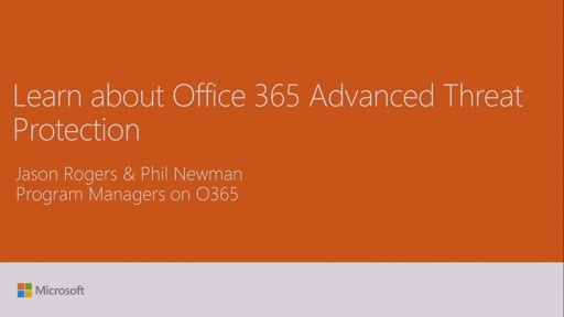 Learn about advancements in Office 365 Advanced Threat Protection