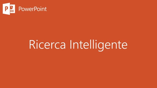 PowerPoint || Ricerca intelligente