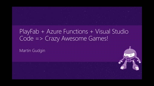 PlayFab + Azure Functions + Visual Studio Code => Crazy Awesome Games!
