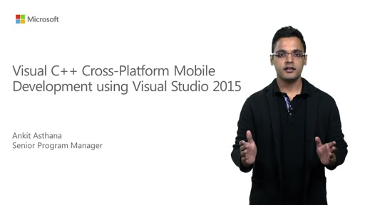 VS 2015 C++ Cross Platform Mobile Application Development: new iOS support and updated Android Support