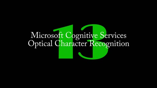 13: Cognitive Services - Optical Character Recognition