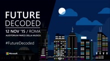 #FutureDecoded Roma 2015 - Track Developer: ASP.NET 5 from Visual Studio 2015 to Docker via Azure