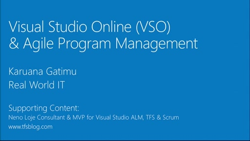 Real World IT - Agile Methods and Getting Started with Visual Studio Online (1 of 4)
