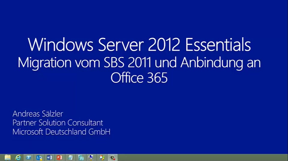 Windows Server 2012 Essentials - Migration vom SBS 2011 und Anbindung an Office 365