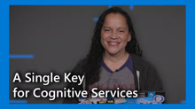 What's New? A Single Key for Cognitive Services