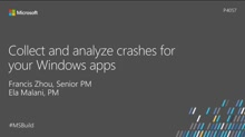 Collect and analyze crashes for your Windows apps