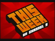 This Week on Channel 9: April 17th Episode