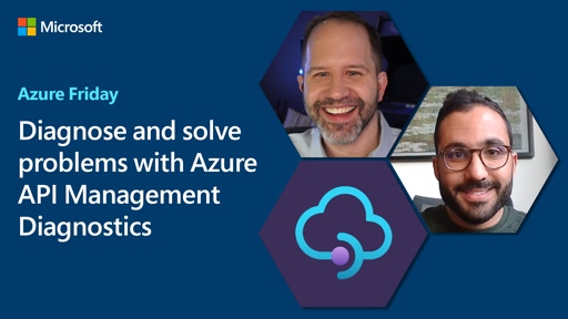 Diagnose and solve problems with Azure API Management Diagnostics