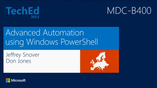 Advanced Automation Using Windows PowerShell