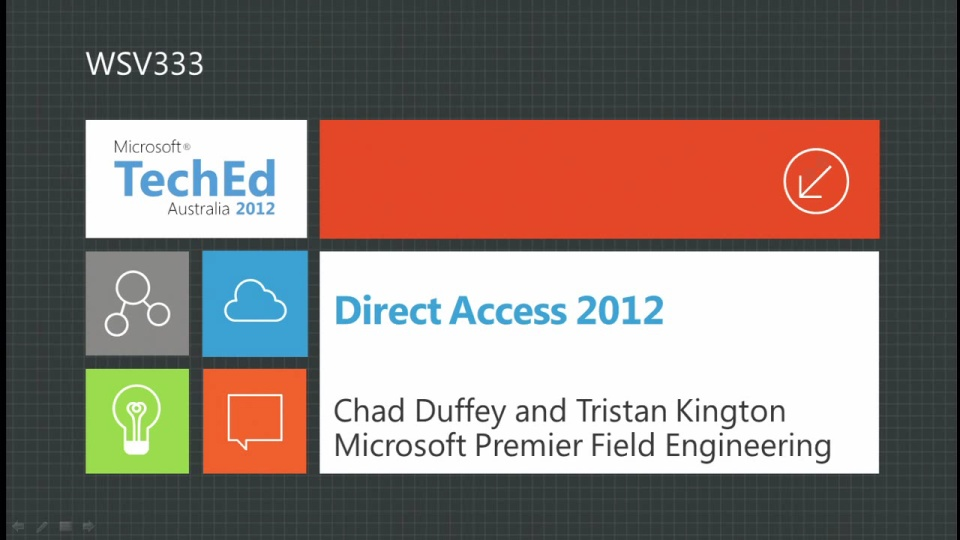 WS2012 DirectAccess: Your Next Gen Remote Access Experience