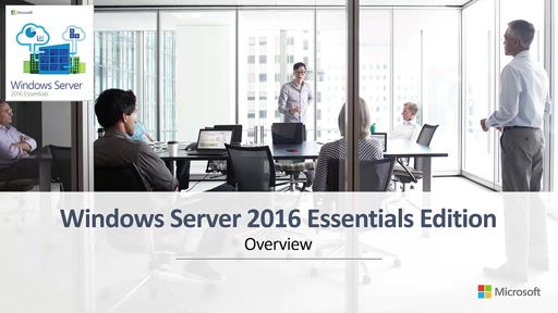 Windows Server 2016 Essentials Cloud Enablement Overview