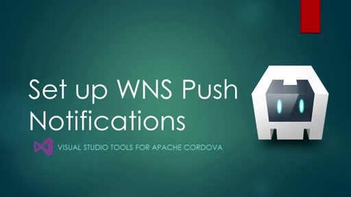 Azure connected services - task 6: Set up wns for push