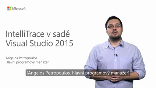 Práce s IntelliTrace v sadě Visual Studio 2015