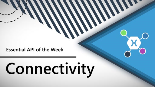 Connectivity (Xamarin.Essentials API of the Week)