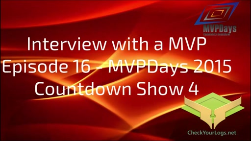 Episode 16 - MVPDays Community Roadshow Countdown Show 4